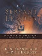 The Servant Leader 1st Edition 9780849996597 0849996597