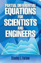 Partial Differential Equations for Scientists and Engineers 1st Edition 9780486676203 048667620X