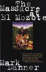 The Massacre at El Mozote 1st edition 9780679755258 067975525X