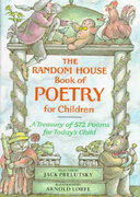 The Random House Book of Poetry for Children 1st Edition 9780394850108 0394850106