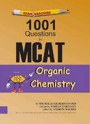Examkrackers 1001 Questions in McAt Organic Chemistry 2nd Edition 9781893858190 1893858197