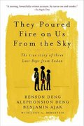 They Poured Fire on Us From the Sky 1st Edition 9781586483883 1586483889