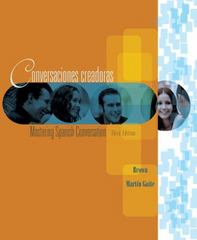 Conversaciones creadoras: Mastering Spanish Conversation (English and Spanish Edition) 3rd edition 9780618481071 0618481079