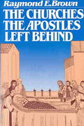 The Churches the Apostles Left Behind 1st Edition 9780809126118 0809126117