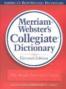 Merriam-Webster's Collegiate Dictionary 11th edition 9780877798088 0877798087