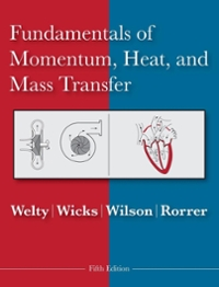 Fundamentals of Momentum, Heat and Mass Transfer 5th edition 9780470128688 0470128682