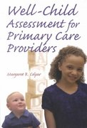 Well Child Assessment for Primary Care Providers 1st edition 9780803610057 080361005X