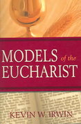 Models of the Eucharist 0 9780809143320 0809143321