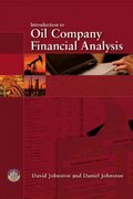 Introduction to Oil Company Financial Analysis 1st Edition 9781630181048 1630181048