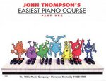 John Thompson's Easiest Piano Course 0 9780877180128 0877180121