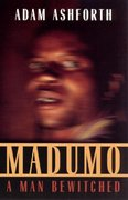 Madumo, a Man Bewitched 1st Edition 9780226029726 0226029727