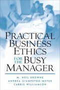 Practical Business Ethics for the Busy Manager 1st edition 9780130481092 0130481092