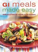 GI Meals Made Easy 1st edition 9781845374891 1845374894