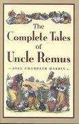 The Complete Tales of Uncle Remus 1st edition 9780618154296 0618154299
