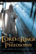 The Lord of the Rings and Philosophy 1st Edition 9780812695458 0812695453