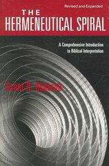 The Hermeneutical Spiral 2nd Edition 9780830828265 0830828265