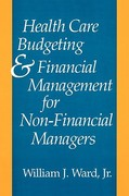 Health Care Budgeting and Financial Management for Non-Financial Managers 1st edition 9780865692312 0865692319