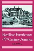 Families and Farmhouses in Nineteenth-Century America 0 9780195044751 0195044754