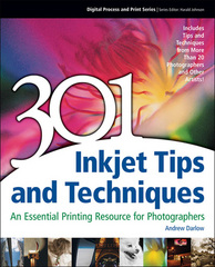 301 Inkjet Tips and Techniques 1st edition 9781598632040 1598632043