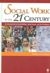 Social Work in the 21st Century 1st edition 9781412913164 1412913160