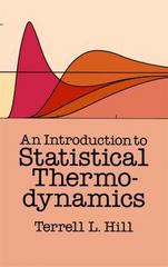 An Introduction to Statistical Thermodynamics 0 9780486652429 0486652424