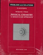 Problems and Solutions to Accompany Mcquarrie - Simon Physical Chemistry 1st Edition 9780935702439 0935702431