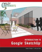 Wiley Pathways Introduction to Google SketchUp 1st edition 9780470175651 0470175656
