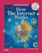 How the Internet Works 8th edition 9780789736260 0789736268