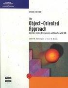 The Object-Oriented Approach: Concepts, Systems Development, and Modeling with UML, Second Edition 2nd edition 9780619033903 0619033908