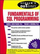 Schaums Outline of Fundamentals of SQL Programming 1st Edition 9780071359535 0071359532