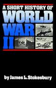 A Short History of World War II 1st Edition 9780688085872 0688085873