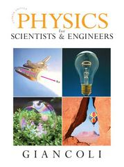 Physics for Scientists & Engineers (Chs 1-37) 4th edition 9780132275590 0132275597