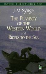 The Playboy of the Western World and Riders to the Sea 1st Edition 9780486275628 0486275620
