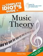 The Complete Idiot's Guide to Music Theory, 2nd Edition 2nd edition 9781592574377 1592574378