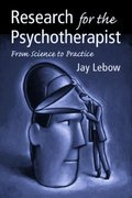 Research for the Psychotherapist 1st Edition 9781135436360 1135436363