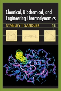 Chemical, Biochemical, and Engineering Thermodynamics 4th Edition 9780471661740 0471661740