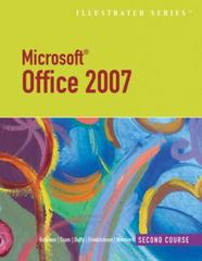 Microsoft Office 2007-Illustrated Second Course 1st edition 9781423905134 142390513X