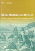 Indians, Missionaries, and Merchants 1st Edition 9780520940352 0520940350
