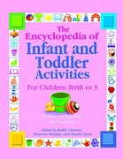 The Encyclopedia of Infant and Toddler Activities for Children Birth to 3 0 9780876590133 087659013X