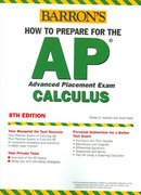 How to Prepare for the AP Calculus Exam 8th edition 9780764123825 0764123823