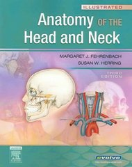 Illustrated Anatomy of the Head and Neck 3rd Edition 9781416034032 141603403X