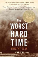 The Worst Hard Time 1st Edition 9780618773473 0618773479