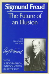 The Future of an Illusion 1st edition 9780393008319 0393008312