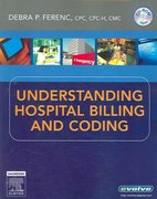 Understanding Hospital Billing and Coding 1st edition 9781416001713 1416001719