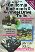 Guide to Southern California Backroads and 4-Wheel Drive Trails 1st edition 9780966497649 0966497643