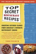 Top Secret Restaurant Recipes 0 9780452275874 0452275873
