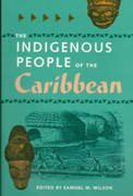 The Indigenous People of the Caribbean 1st Edition 9780813016924 0813016924