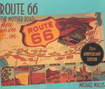 Route 66, 75th Anniversary Edition 75th Edition 9780312281618 0312281617