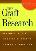 The Craft of Research 3rd edition 9780226065656 0226065650