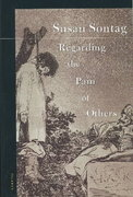 Regarding the Pain of Others 1st Edition 9780312422196 0312422199